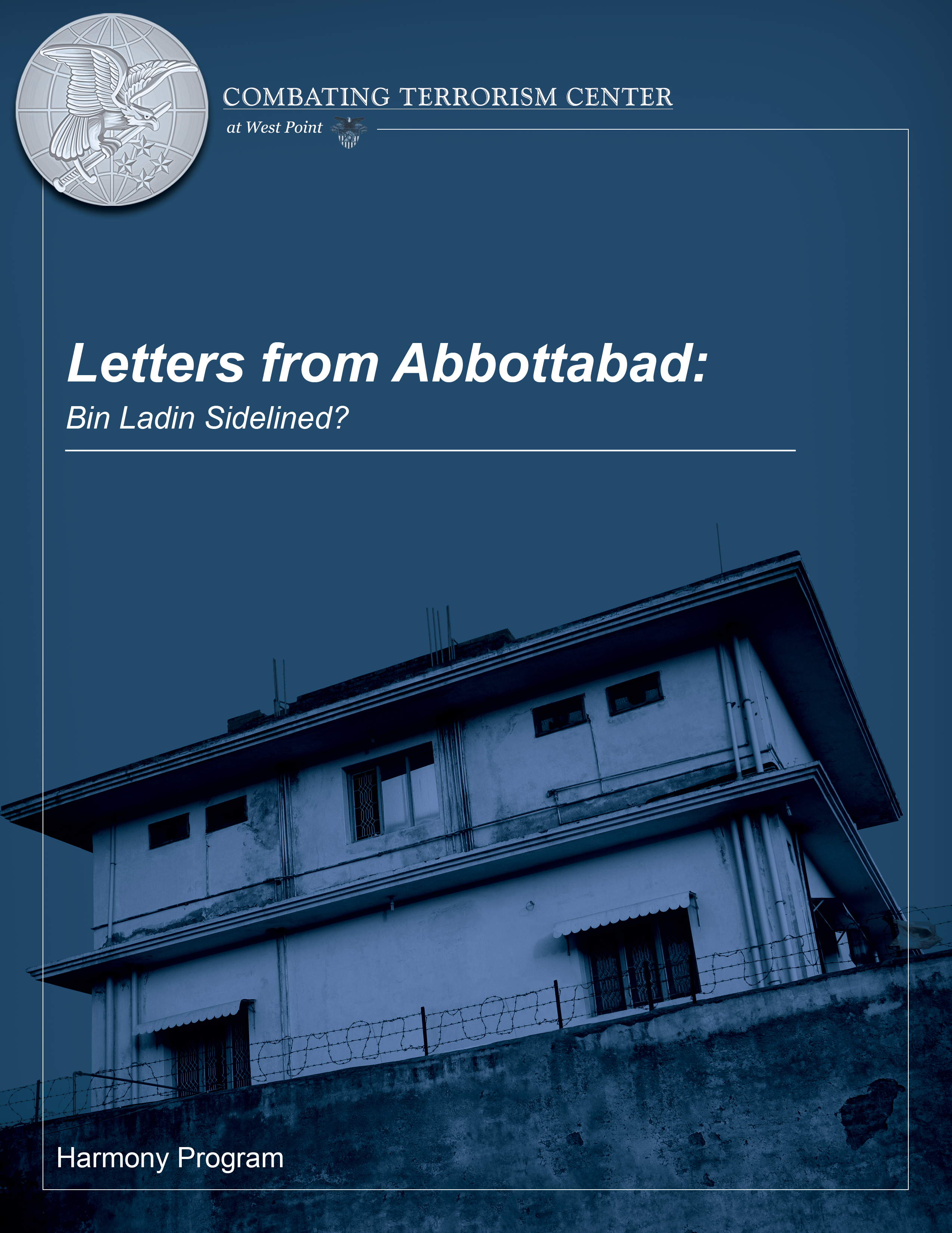 Letters From Abbottabad Bin Ladin Sidelined Combating Terrorism